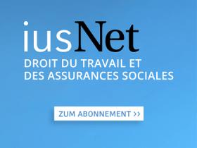iusNet Droit du Travail et des Assurances Sociales